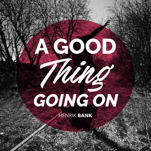 A good thing going on - single